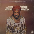 Horace Silver Quintet / That Healin' Feelin'