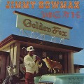 Jimmy Bowman / Swings At The Golden Fox