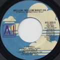 Lowrell / Mellow, Mellow Right On c/w Overdose