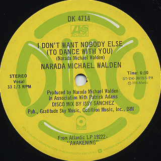 Narada Michael Walden / I Don't Want Nobody Else c/w Will You Ever Know back