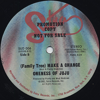 Oneness Of Juju / Every Way But Loose c/w (Family Tree) Make A Change back