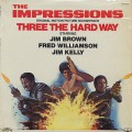 O.S.T.(Impressions) / Three The Hard Way