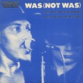 Was (Not Was) / Tell Me That I'm Dreaming / Out Come The Freaks (Dub)
