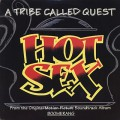 A Tribe Called Quest / Hot Sex