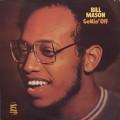 Bill Mason / Gettin' Off