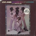 Brighter Side Of Darkness / Love Jones