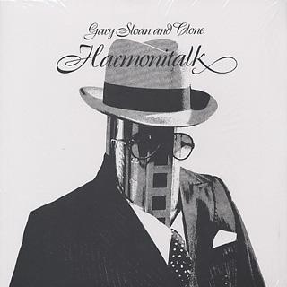 Gary Sloan And Clone / Harmonitalk