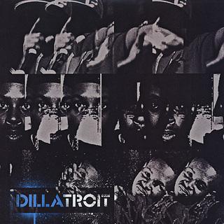 J Dilla / Dillatroit