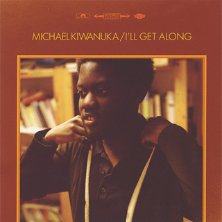 Michael Kiwanuka / I'll Get Along