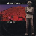 Milton Nascimento / Sentinela