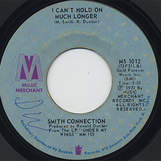 Smith Connection / I Can't Hold On Much Longer c/w I've Been In Love