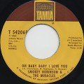 Smokey Robinson & The Miracles / Oh Baby Baby I Love You