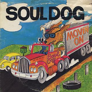 Soul Dog / Movin On
