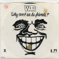 War / Why Can't We Be Friends? (Picture Sleeve)
