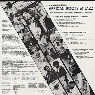 E.W Wainwright Jr's / African Roots Of Jazz (Limited 300Press) back