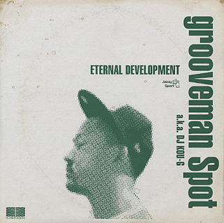 Grooveman Spot / Eternal Development front