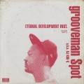 Grooveman Spot / Eternal Development Instrumentals