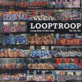 Looptroop / Long Arm Of The Law
