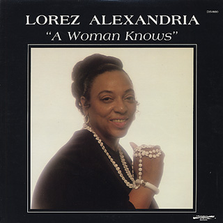 Lorez Alexandria / A Woman Knows