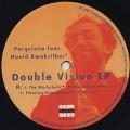 Perquisite / Double Vision EP