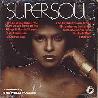 Philly Rollers / Super Soul