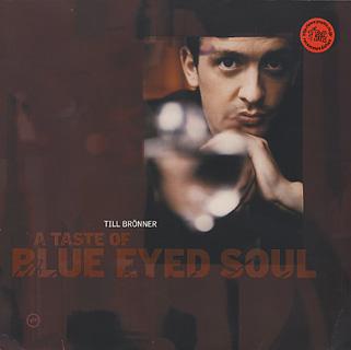 Till Bronner / A Taste Of Blue Eyed Soul