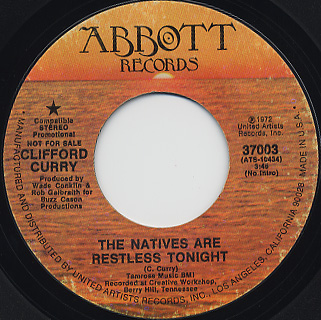 Clifford Curry / The Natives Are Restless Tonight c/w Funky Feelin'