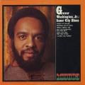 Grover Washington Jr. / Inner City Blues