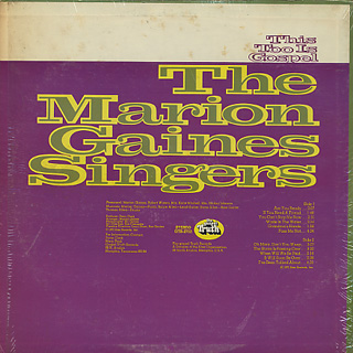 Marion Gaines Singers / This Too Is Gospel back