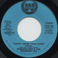 Penguin Feet & The Teardrop Kid / Larry, Move Your Hand
