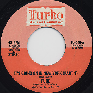 Pure / It's Going On In New York (Part 1) c/w (Part 2)