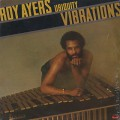 Roy Ayers Ubiquity / Vibrations