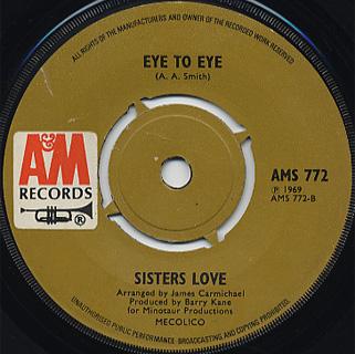 Sisters Love / Forget It, I've Got It c/w Eye To Eye back