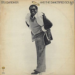 Stu Gardner / And The Sanctified Sound front
