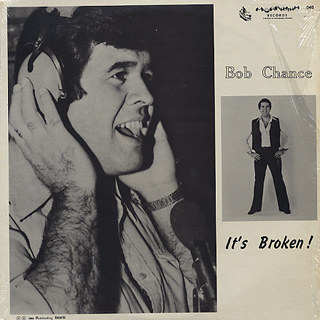 Bob Chance / It's Broken