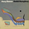 Bobbi Humphrey / Fancy Dancer
