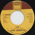 Eddie Kendricks / Can I c/w I Did It All For You