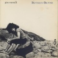 Gino Vannelli / Brother To Brother