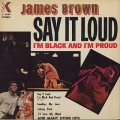 James Brown / Say It Loud I'm Black And I'm Proud