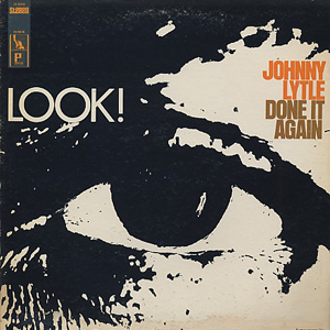 Johnny Lytle / Done It Again