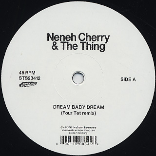 Neneh Cherry & The Thing / Deam Baby Dream (Four Tet Remix)