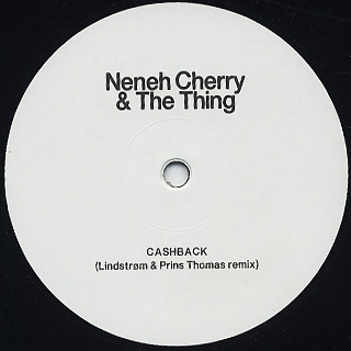 Neneh Cherry & The Thing / Deam Baby Dream (Four Tet Remix) back