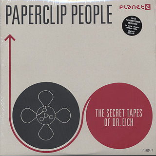Paperclip People / The Secret Tapes Of Dr. Eich (2012 Remastered Version)