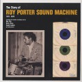 Roy Porter Sound Machine / The Story Of Roy Porter Sound Machine
