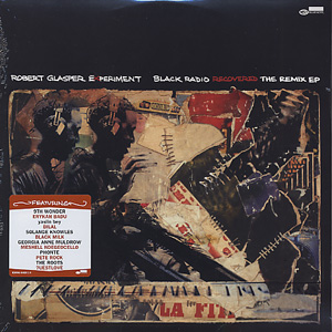 Robert Glasper Experiment / Black Radio Recovered: The Remix Ep front