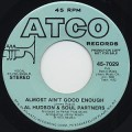 Al Hudson & Soul Partners / Almost Ain't Good Enough