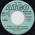 Al Hudson & Soul Partners / Almost Ain't Good Enough