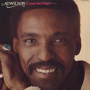 Al Wilson / Count The Days