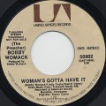 Bobby Womack / Woman's Gotta Have It