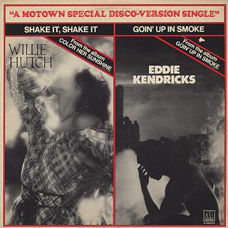 Eddie Kendricks / Goin' Up In Smoke c/w Willie Hutch / Shake It, Shake It